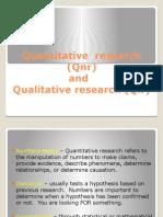 Quantitative Research and Qualitative Research