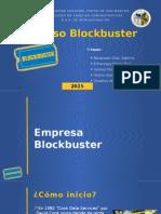 Caso-Blockbuster
