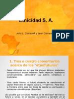 Etnicidad S.A