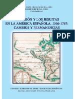 La Misión y los Jesuitas en la América Española (1566-1767), Cambios y Permanencias - JJ Hernández Palomo, R Moreno Jeria (Coords)