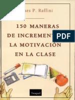 150 Formas de Incrementar La Motivacion en La Clase PDF