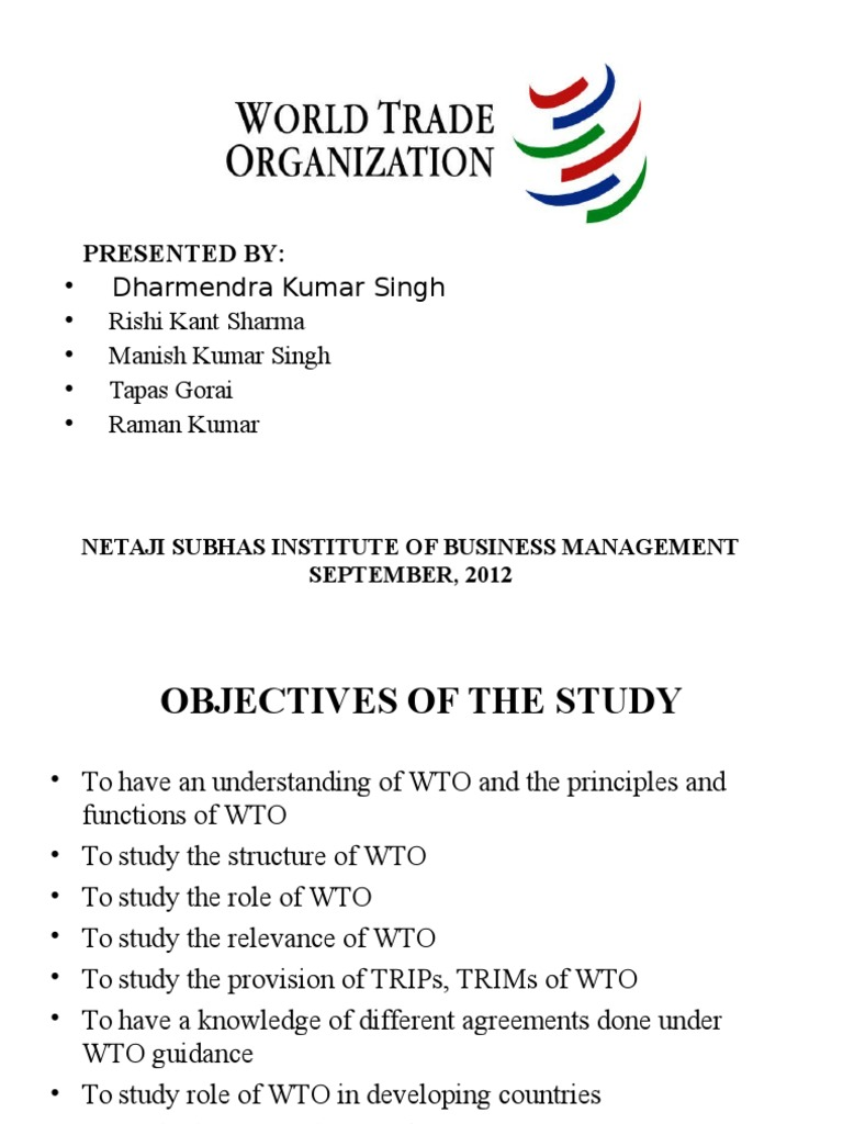 the inception objectives and history of the world trade organization World trade organization: retrospect and prospects   has a long history but the internationalization of iprs  agreements constituting the world trade.