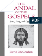 The Scandal of the Gospels - Jesus, Story, And Offense (David McCracken 1994)