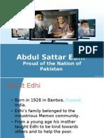 Abdul Sattar Edhi (Proud of Pakistani Nation)