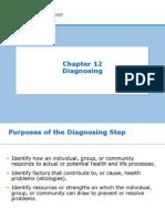 Week 4- Ch. 12- Diagnosing