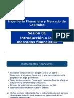 Sesion 01 Parte I Mercados Financieros Introduccion[1]