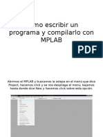 comoescribirunprogramaycompilarloconmplab-090801231805-phpapp02