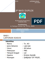 Polip Nasi Duplex