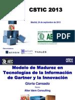 Modelo de Madurez en Tecnologías de La Información de Gartner y La Innovación. 2013