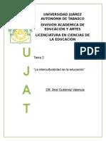 """Tema 2  """"La interculturalidad en la educación"""""""