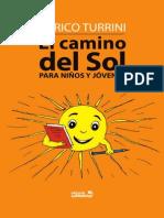El Camino Del Sol Para Niños