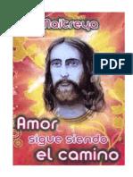 MAITREYA, Lord - El Amor Sigue Siendo El Camino