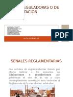 Señales Reglamentarias