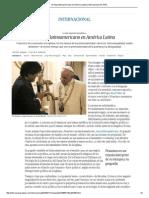 El Papa Latinoamericano en América Latina _ Internacional _ EL PAÍS