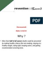 Onco Presentaton Cancer Prevention . 1.Dec 2014