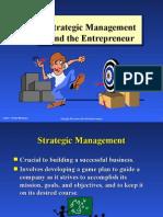 Strategic Management Strategic Management and the Entrepreneur