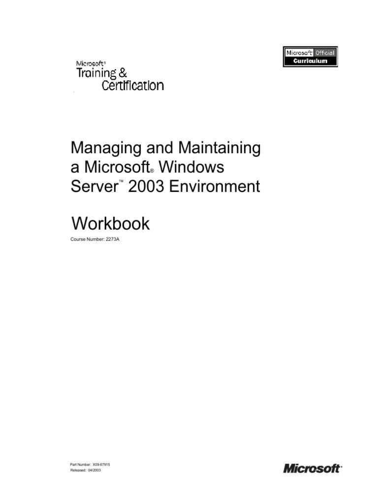 MOC MCSE managing and Maintain a Microsoft Windows Server 2003