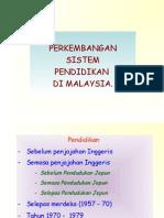 Perkembangan Sistem Pendidikan Di Malaysia