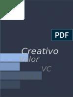 Ejemplo 27 - 2007 y 2010 - Valor Creativo