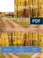 Which road for career development