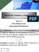 2- Frequencia Relativa, Acumulada, Acumulada Relativa Séries Estatísticas e Gráficos- NOVO - PARA ALUNOS