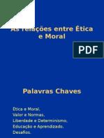 as relações entre ética e moral