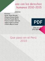 Que Paso Con Los Derechos Humanos 2010-2015