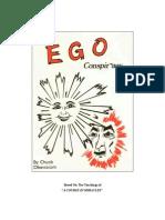 Ego Conspiracy