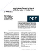 Social Exclusion Causes People to Spend and Consume strategically in the service of affiliation