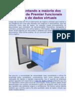 Apresentando a Maioria Dos Fatores de Premiar Funcionais Salas de Dados Virtuais