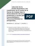 La reproducción de la especificidad Argentina y las condiciones de la venta de la fuerza de trabajo bajo la deslocalización del proceso productivo a escala global.