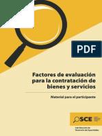Factores de evaluación para la contratación de bienes y servicios