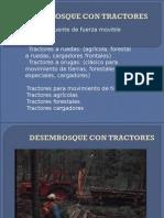 Desembosque Con Tractores