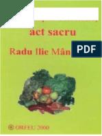 Radu Ilie Manecuta - Nutritia Omului - Act Sacru