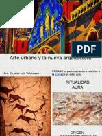 Arte Urbano y La Nueva Arquitectura