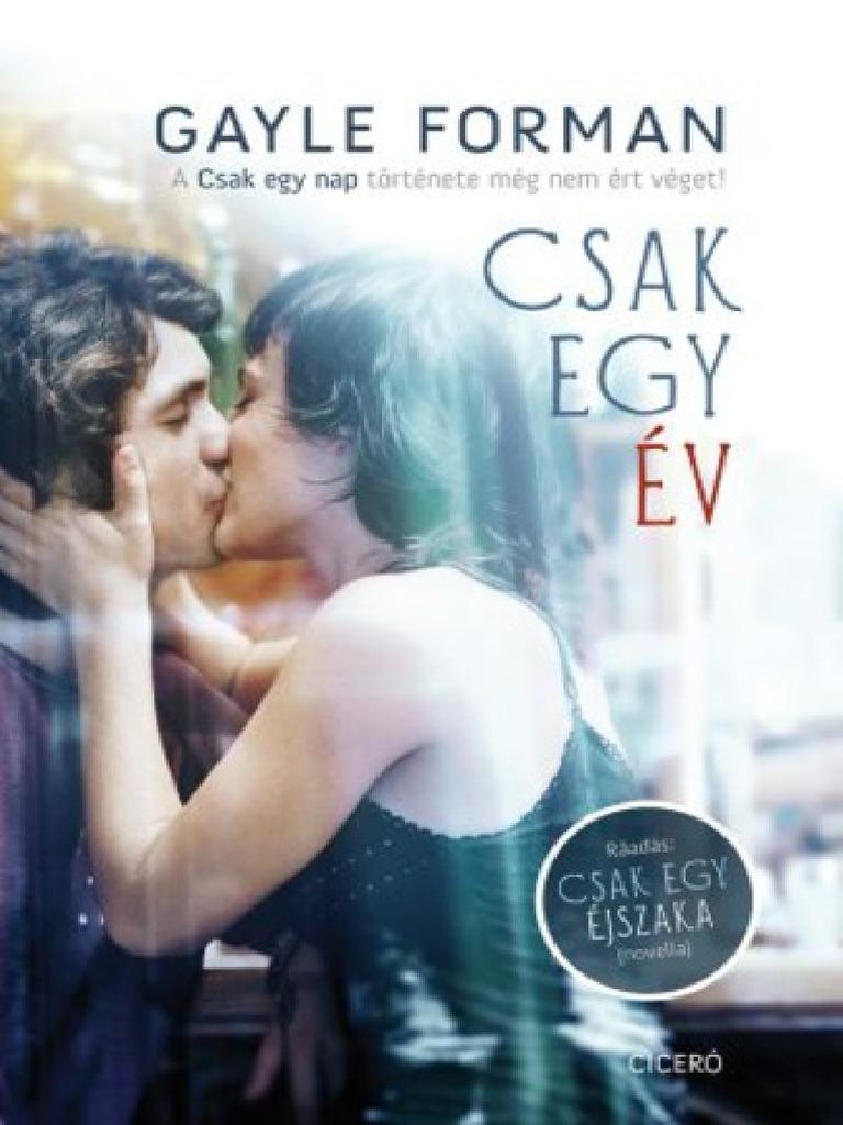 Gayle Forman - Csak Egy Év 1c23d1790a