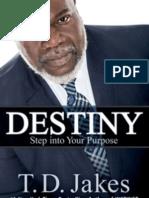 Destiny by T.D. Jakes