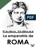 La Emperatriz de Roma - Pedro Galvez