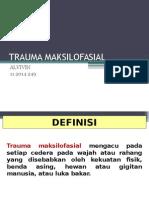 Trauma Maksilofacial