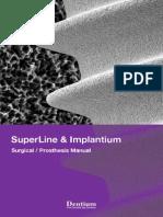 SuperLine and Implantium (Manual)
