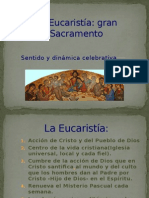 La Eucaristía, Sentido y Celebracion