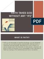 Faith Takes God Without Any
