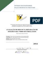 AVALIAÇÃO DE RISCOS NA REPARAÇÃO DE MOLDES PARA VIDRO DE EMBALAGEM