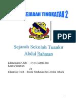 Folio Sejarah Tingkatan 2 / 2009 (Sejarah Sekolah Tuanku Abdul Rahman STAR Ipoh)