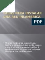 Pasos Para Instalar Una Red Inlambrica