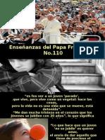 Enseñanzas Del Papa Francisco - Nº 110
