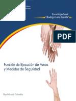 Funcion de Ejecucion de Penas y Medidas de Seguridad - Colombia