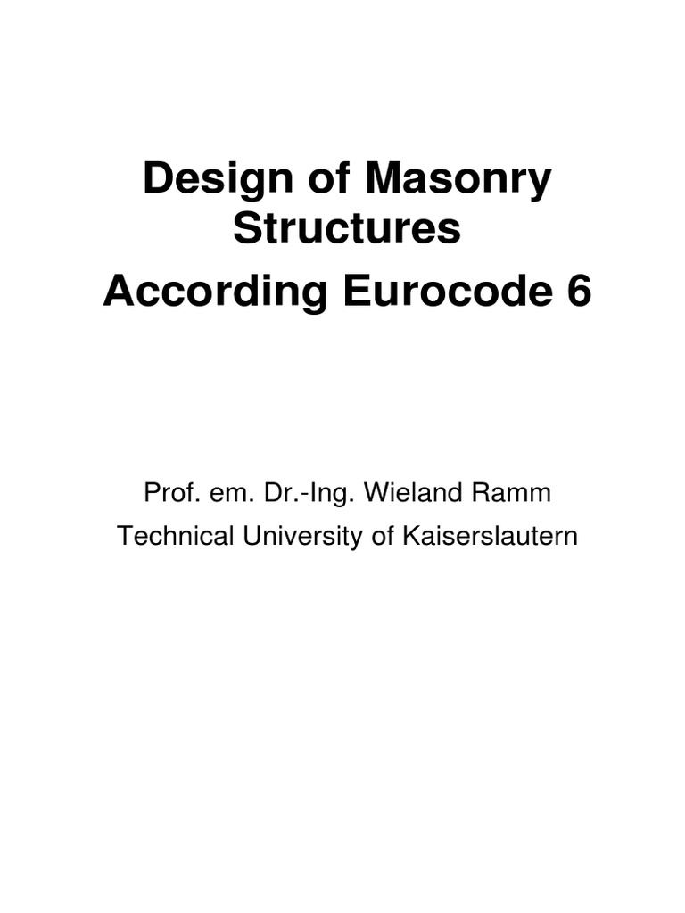 Design of Masonry Structures to EC6 Masonry Strength Of Materials
