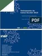 Treinamento Do Censo Escolar 2015 - Final