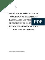 Factores Asociados Al Desempeño Laboral de Los Analistas de Creditos de La Empresa Financiera Edyficar s.a. – Union Febrero 2013